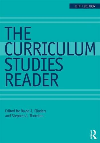 Curriculum Studies Reader  5th 2017 9781138121461 Front Cover