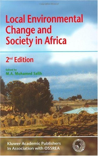 Local Environmental Change and Society in Africa  2nd 2001 9781402000461 Front Cover