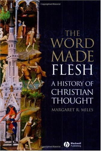 Word Made Flesh A History of Christian Thought  2004 edition cover