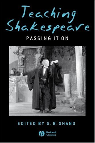 Teaching Shakespeare Passing It On  2008 edition cover