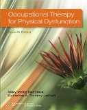 Occupational Therapy for Physical Dysfunction  7th 2014 (Revised) 9781451127461 Front Cover