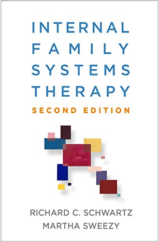 Internal Family Systems Therapy, Second Edition  2nd 2020 9781462541461 Front Cover