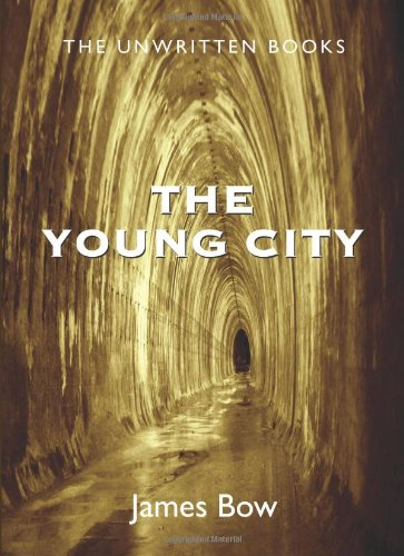 Young City The Unwritten Books  2008 9781550028461 Front Cover