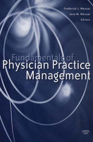 Fundamentals of Physician Practice Management   2005 edition cover