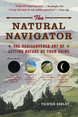 Natural Navigator The Rediscovered Art of Letting Nature Be Your Guide  2012 edition cover