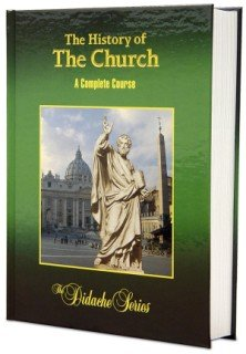 History of the Church : A Complete Course 1st 2005 edition cover