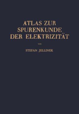Atlas Zur Spurenkunde der Elektrizitat   1955 9783709178461 Front Cover