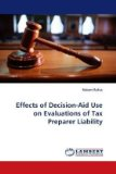 Effects of Decision-Aid Use on Evaluations of Tax Preparer Liability  N/A 9783838315461 Front Cover