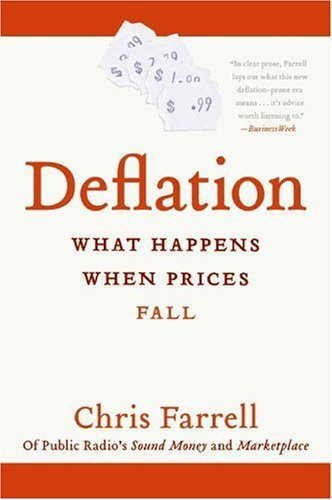 Deflation What Happens When Prices Fall  2005 9780060576462 Front Cover