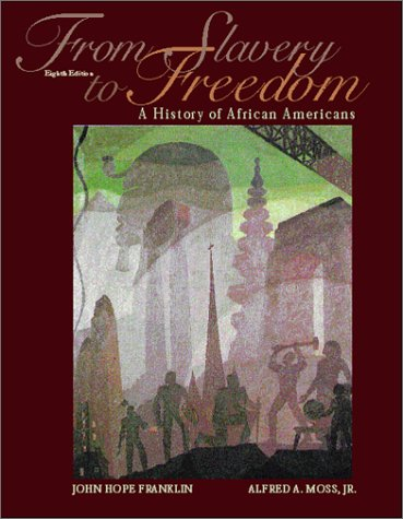 From Slavery to Freedom A History of Negro Americans 8th 2000 edition cover