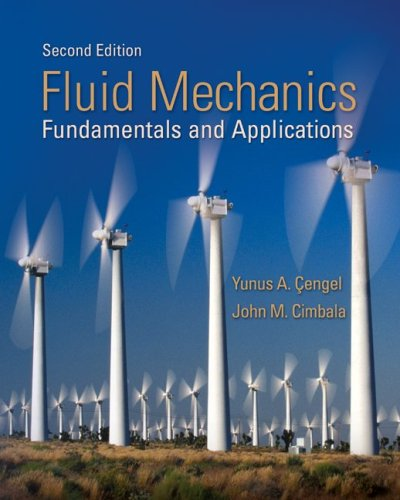 Fluid Mechanics Fundamentals and Applications 2nd 2010 (Student Manual, Study Guide, etc.) edition cover