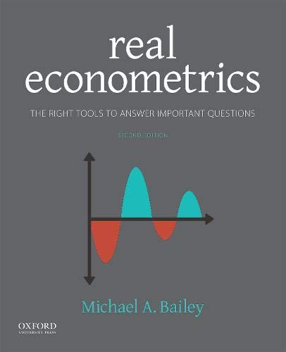Real Econometrics The Right Tools to Answer Important Questions 2nd 2019 9780190857462 Front Cover