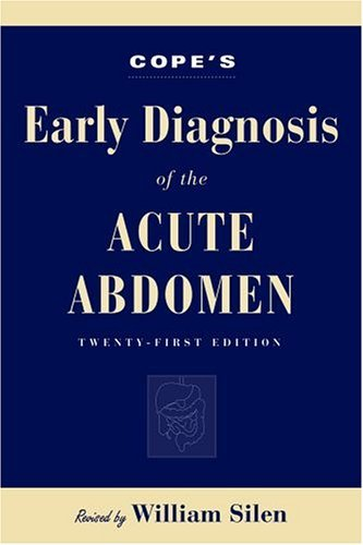 Cope's Early Diagnosis of the Acute Abdomen  221st 2005 (Revised) edition cover