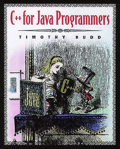 C++ for Java Programmers   1999 edition cover