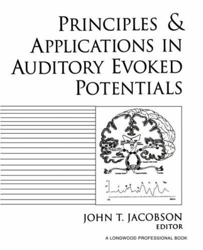 Principles and Applications in Auditory Evoked Potentials  1st 1994 edition cover