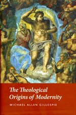 Theological Origins of Modernity   2009 edition cover