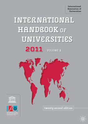 International Handbook of Universities  22nd 2010 (Revised) 9780230223462 Front Cover