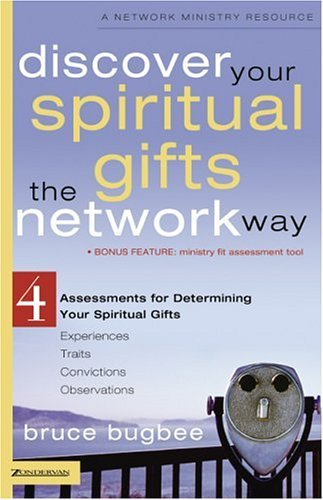 Discover Spiritual Gifts, Network Way 4 Assessments for Determining Your Spiritual Gifts  2005 edition cover