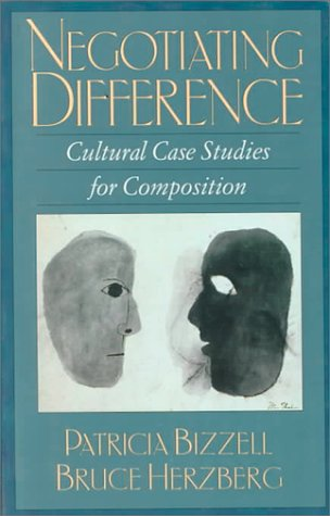 Negotiating Difference Cultural Case Studies for Composition N/A edition cover