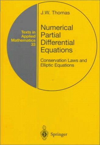 Numerical Partial Differential Equations Conservation Laws and Elliptic Equations  1999 edition cover