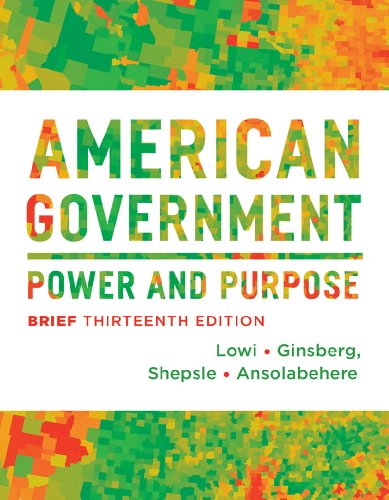 American Government: Power and Purpose  2013 9780393922462 Front Cover