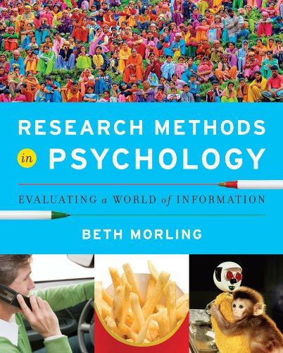 Research Methods in Psychology Evaluating a World of Information  2012 9780393935462 Front Cover