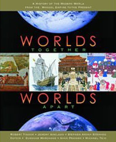 Worlds Together, Worlds Apart A History of the World from the Beginnings of Humankind to the Present  2002 edition cover