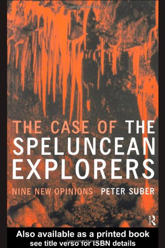 Case of the Speluncean Explorers Nine New Opinions  1998 (Reprint) 9780415185462 Front Cover