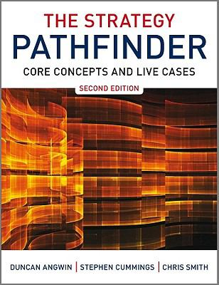Strategy Pathfinder Core Concepts and Live Cases 2nd 2011 9780470689462 Front Cover