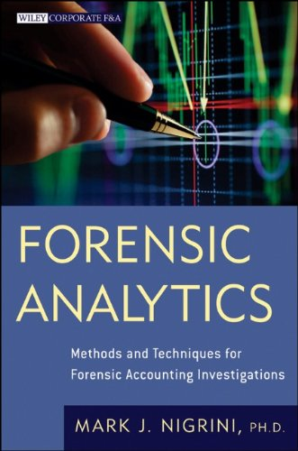 Forensic Analytics Methods and Techniques for Forensic Accounting Investigations  2011 9780470890462 Front Cover