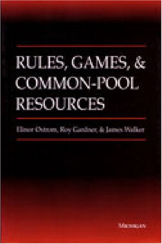 Rules, Games, and Common-Pool Resources   1994 edition cover