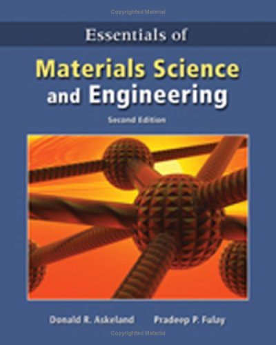 Essentials of Materials Science and Engineering  2nd 2009 edition cover