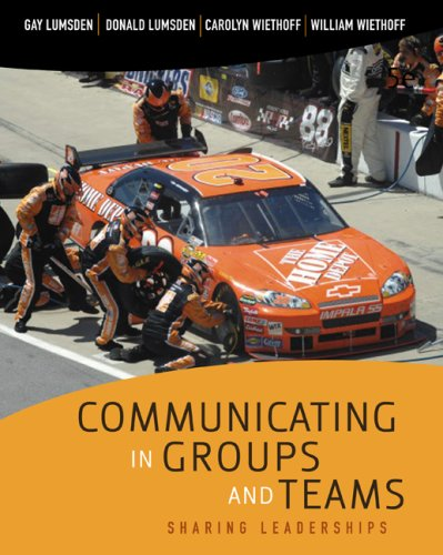 Communicating in Groups and Teams Sharing Leadership 5th 2010 edition cover