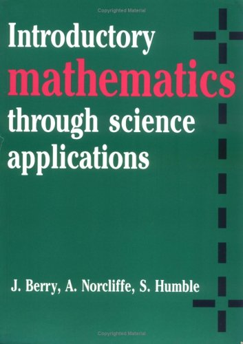 Introductory Mathematics through Science Applications   1989 9780521284462 Front Cover