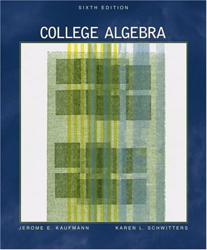 College Algebra  6th 2005 (Revised) 9780534998462 Front Cover