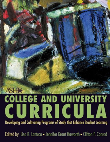 College and University Curriculum Developing and Cultivating Programs of Study That Enhance Student Learning 2nd 2002 9780536671462 Front Cover