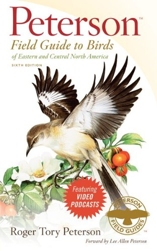 Peterson Field Guide to Birds of Eastern and Central North America 6th 2009 (Revised) edition cover