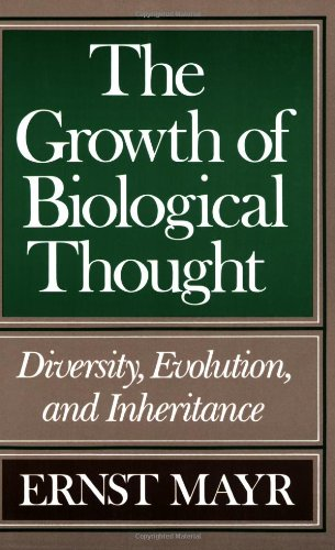 Growth of Biological Thought Diversity, Evolution, and Inheritance  1982 edition cover
