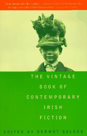 Vintage Book of Contemporary Irish Fiction  N/A edition cover