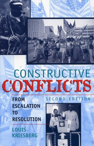 Constructive Conflicts From Escalation to Resolution 2nd 2002 (Revised) 9780742520462 Front Cover