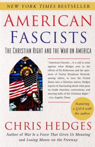 American Fascists The Christian Right and the War on America N/A edition cover