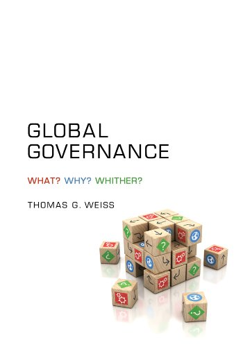 Global Governance Why? What? Whither?  2013 edition cover
