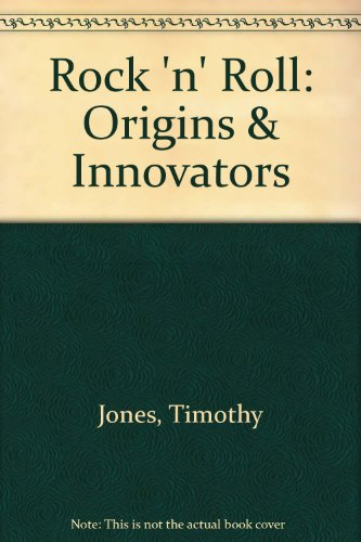 Rock 'N' Roll Origins and Innovators Revised  9780757582462 Front Cover