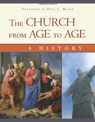 Church from Age to Age A History from Galilee to Global Christianity  2011 edition cover