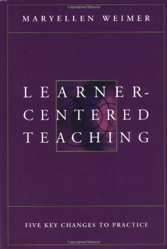 Learner-Centered Teaching Five Key Changes to Practice  2002 edition cover