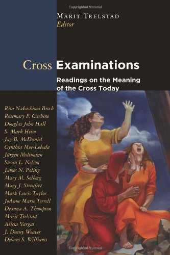 Cross Examinations Readings on the Meaning of the Cross Today  2006 9780800620462 Front Cover