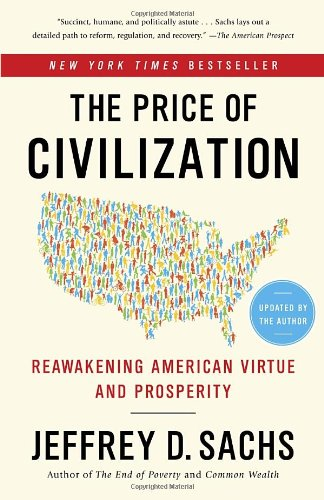 Price of Civilization Reawakening American Virtue and Prosperity  2012 edition cover