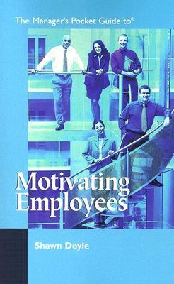 Manager's Pocket Guide to Motivating Employees  N/A edition cover