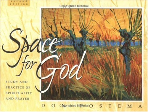 Space for God Study and Practice of Spirituality and Prayer 2nd 1997 edition cover