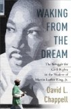 Waking from the Dream The Struggle for Civil Rights in the Shadow of Martin Luther King, Jr.  2013 edition cover